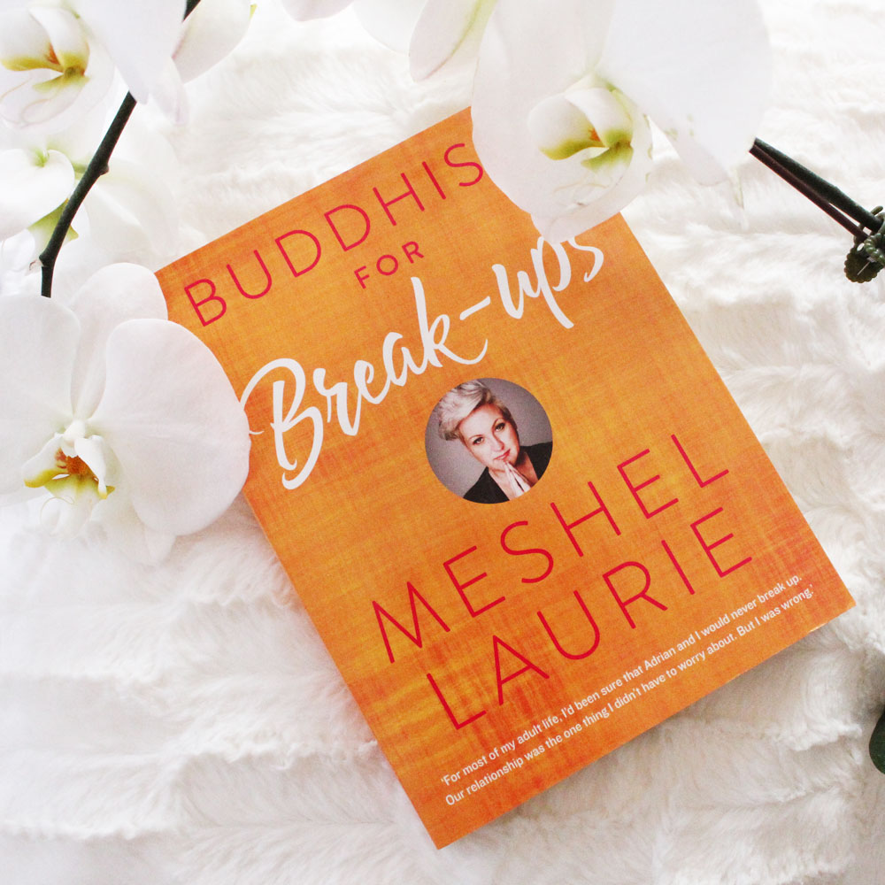 Buddhism For Breakups by Mashel Laurie